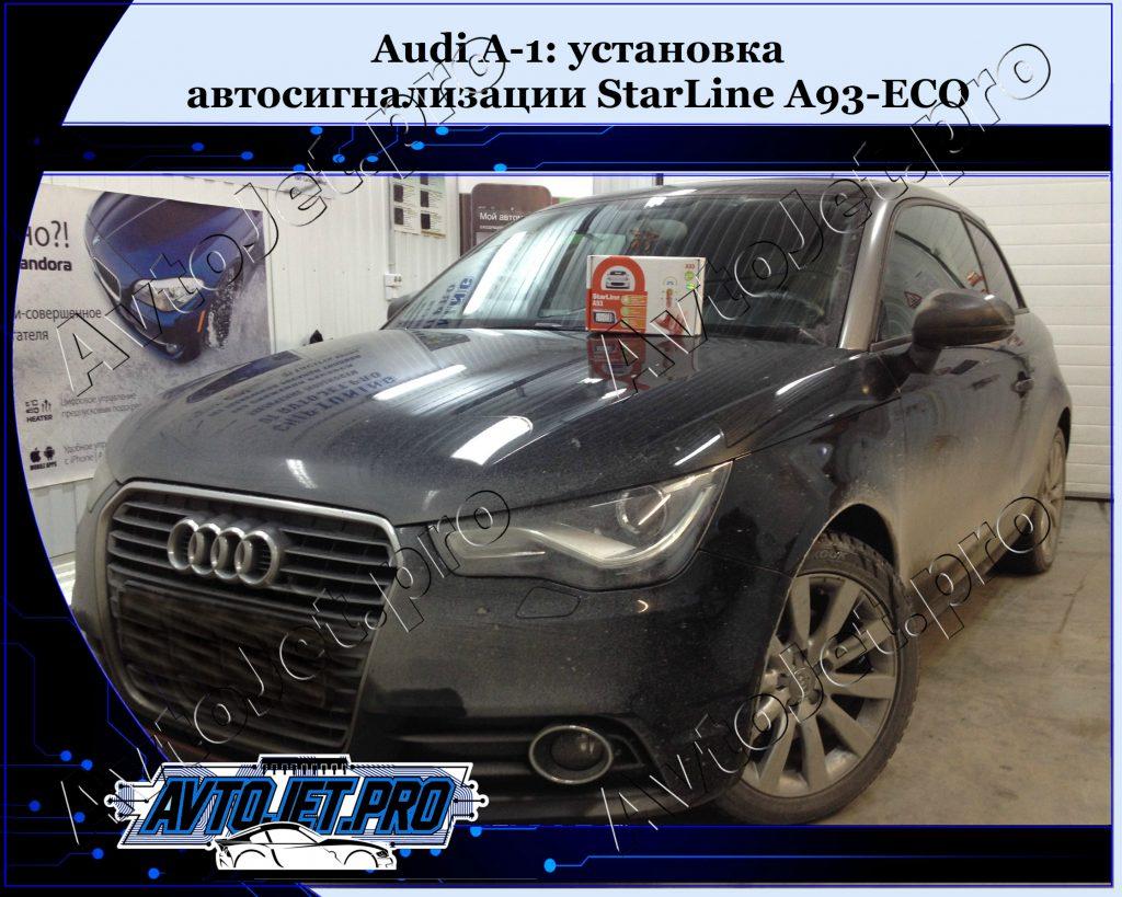 Ystanovka avtosignalizacii StarLine A93-ECO_Audi A-1_AvtoJet.pro