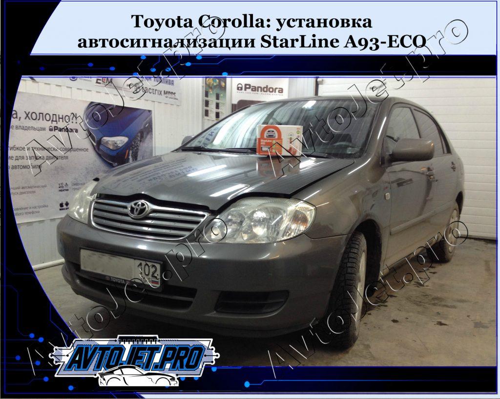 Ystanovka avtosignalizacii StarLine A93-ECO_Toyota Corolla_AvtoJet.pro