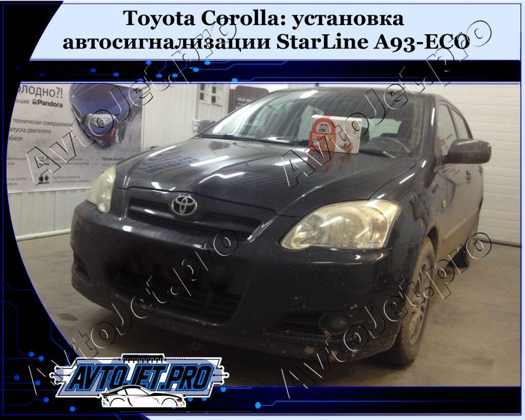 Ustanovka-avtosignalizatsii StarLine A93-ECO_Toyota Corolla_AvtoJet.pro