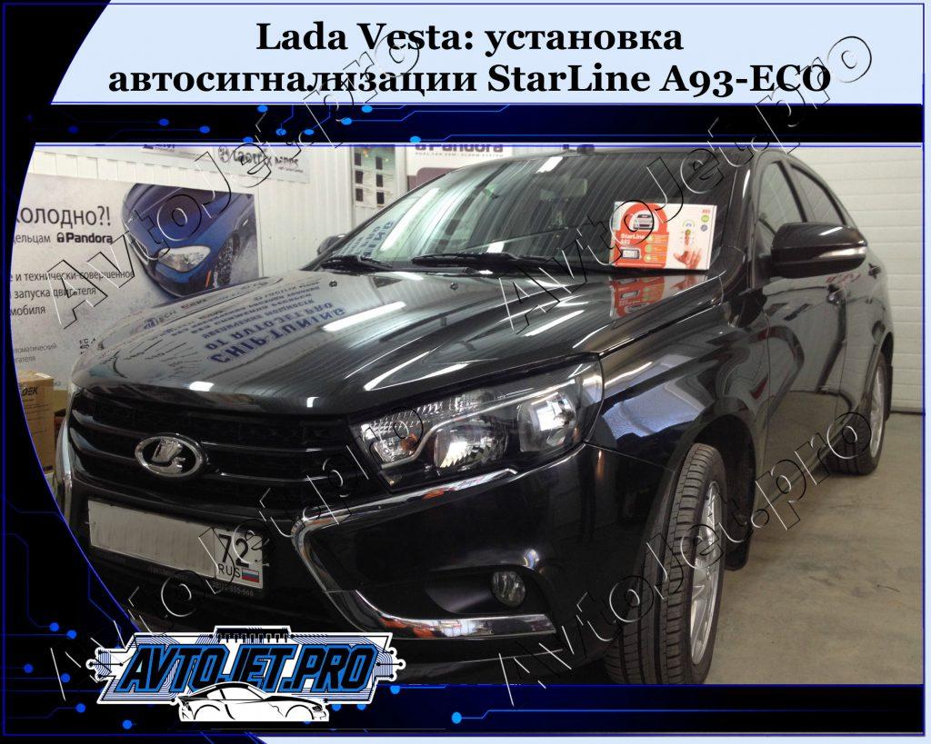 Ustanovka-avtosignalizatsii StarLine A93-ECO_Lada Vesta_AvtoJet.pro