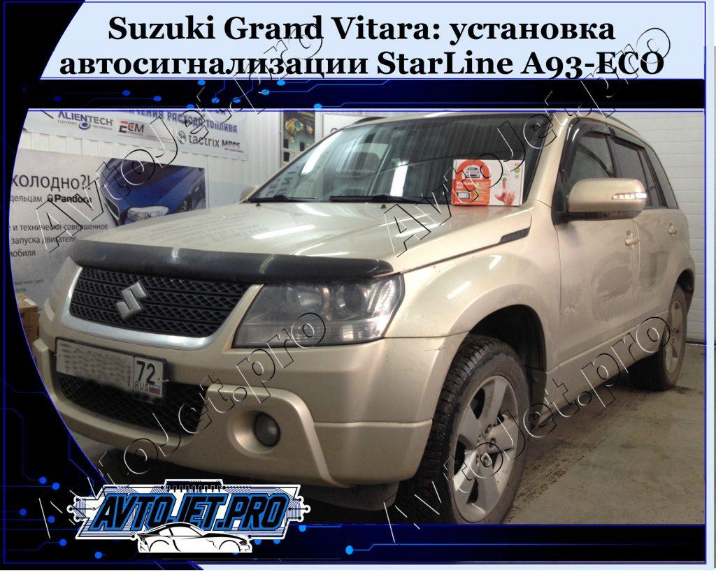 Ustanovka-avtosignalizatsii StarLine A93-ECO_Suzuki Grand Vitara_AvtoJet.pro